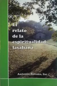 el relato de la espiritualidad lasaliana