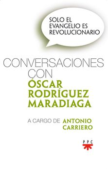 Conversar con sosiego…con Oscar R. Maradiaga
