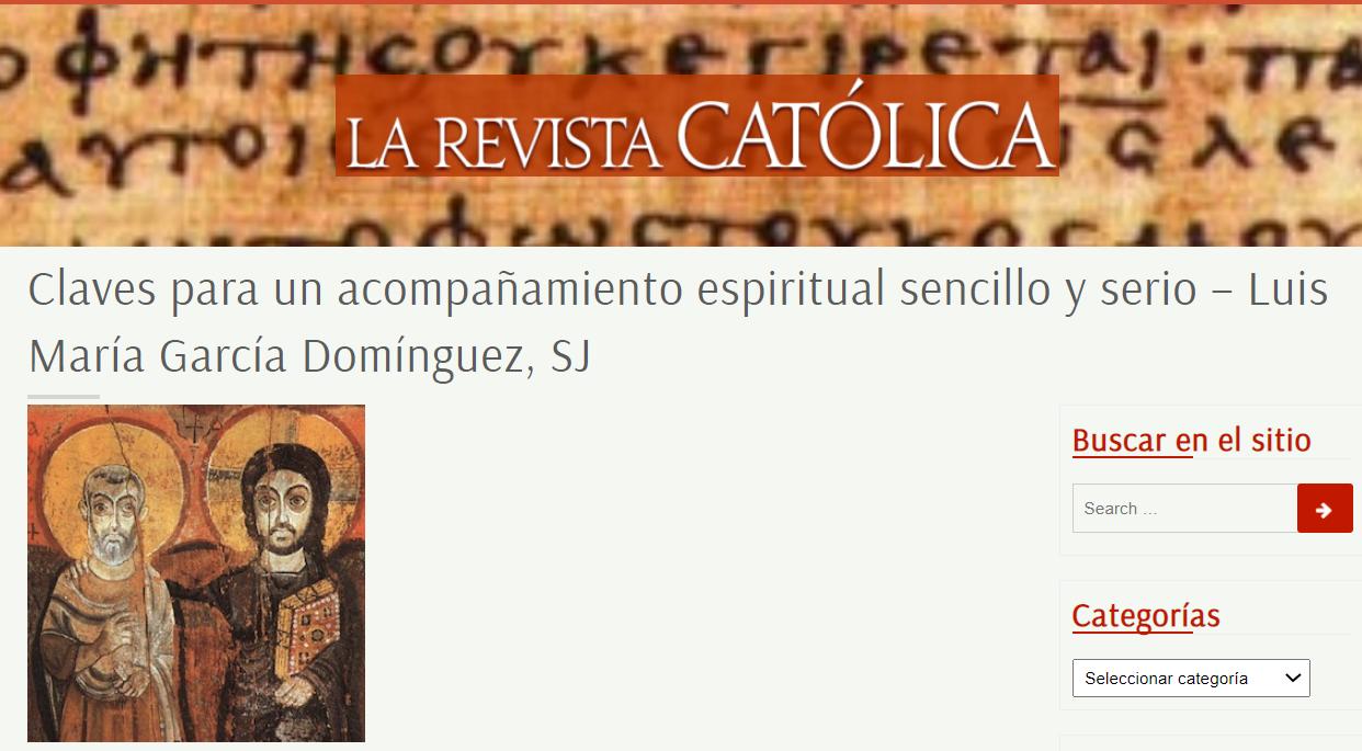 """""""Claves para un acompañamiento espiritual sencillo y serio"""". Artículo."""