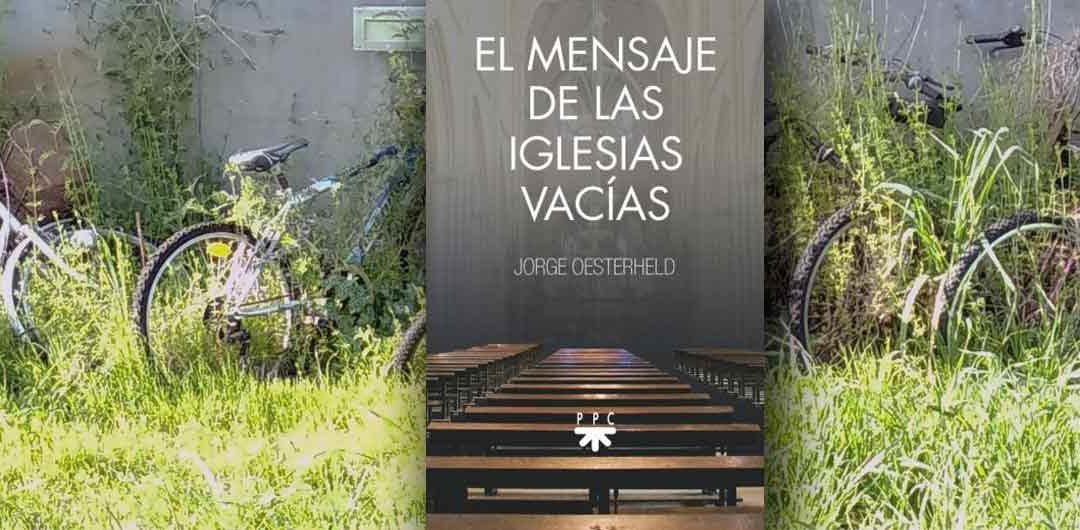 """""""El mensaje de las Iglesias vacías"""". Libro"""